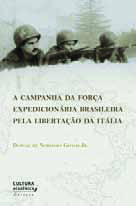 The Brazilian Expeditionary Force Campaign for the Liberation of Italy
