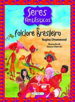 Fantastic Beings of the Brazilian Folklore