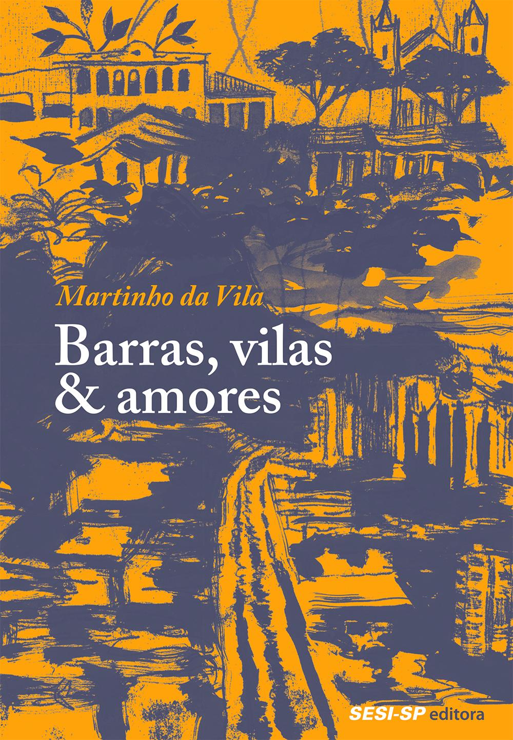 Barras, vilas & amores – novela