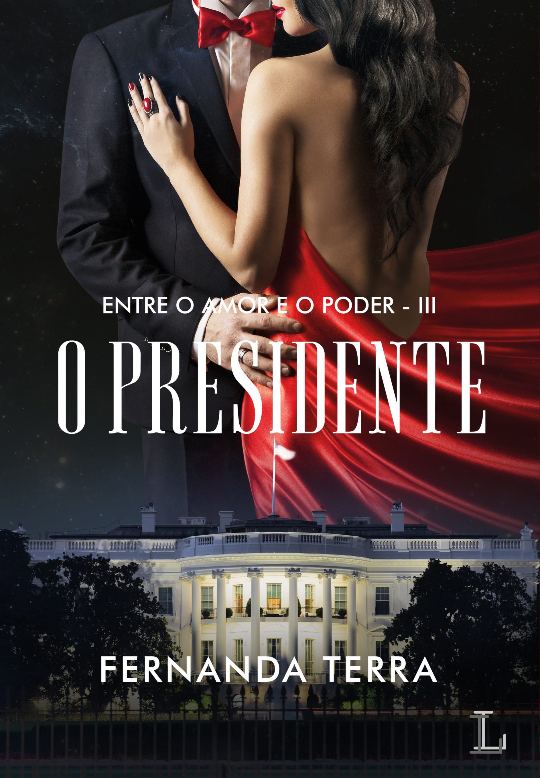 The President - series Between Love and Power - Book 3