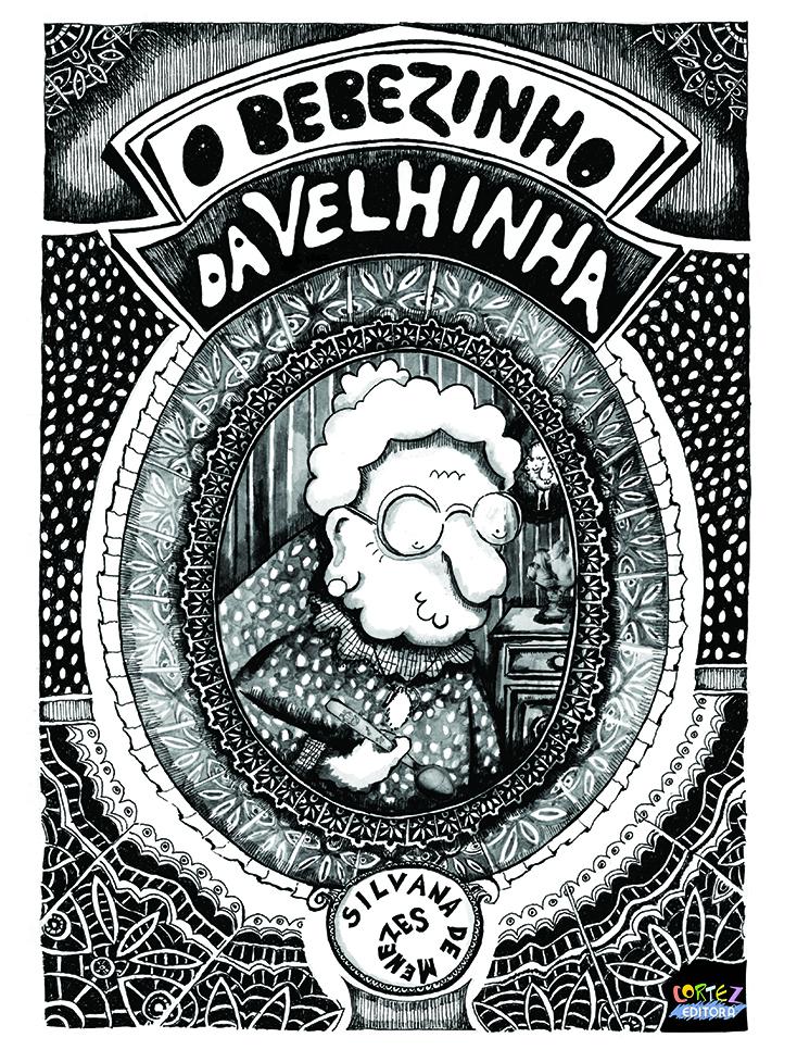 Bebezinho da velhinha (The old lady's baby)