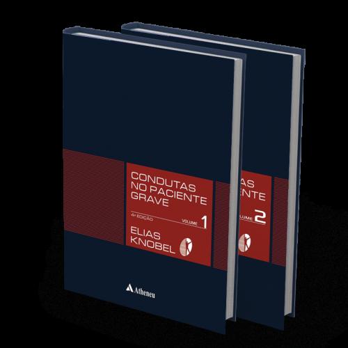 Condutas No Paciente Grave - 4ª edição