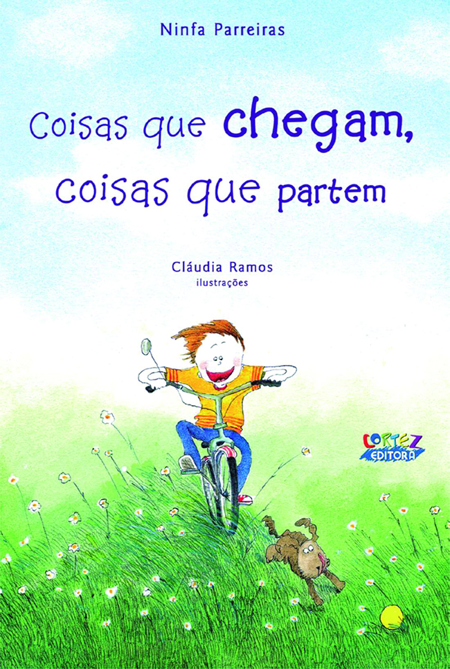 Coisas que chegam, coisas que partem ( Things that come, things that go)