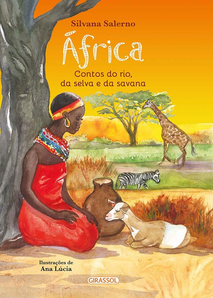 Africa: Cuentos del río, la selva y la sabana