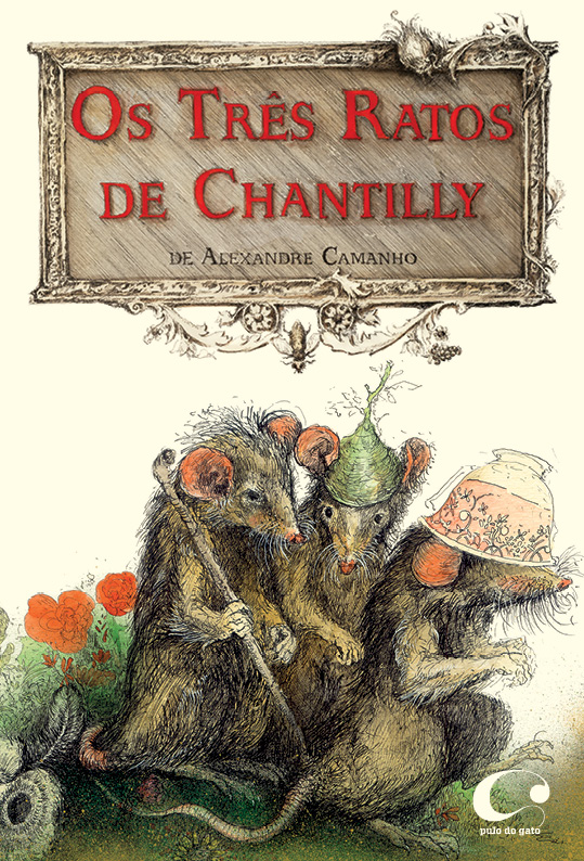 The three rats of Chantilly