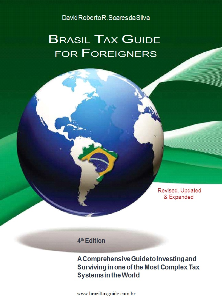 Brazil Tax Guide for Foreigners - 4th edition