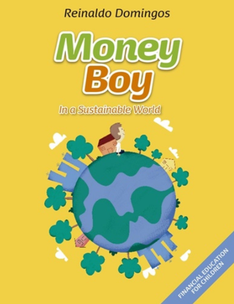 Money Boy in a Sustainable World