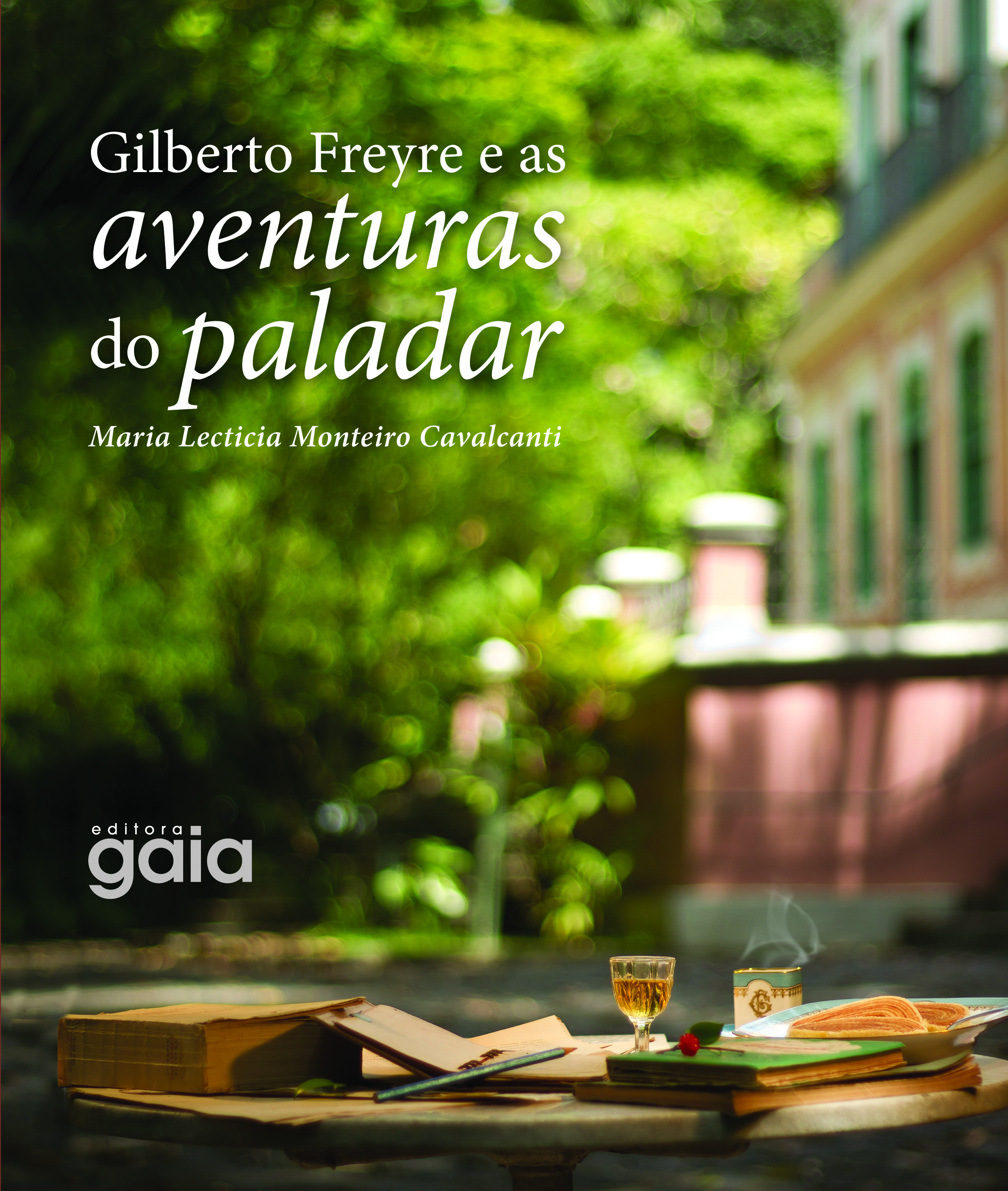 Gilberto Freyre and the taste adventures
