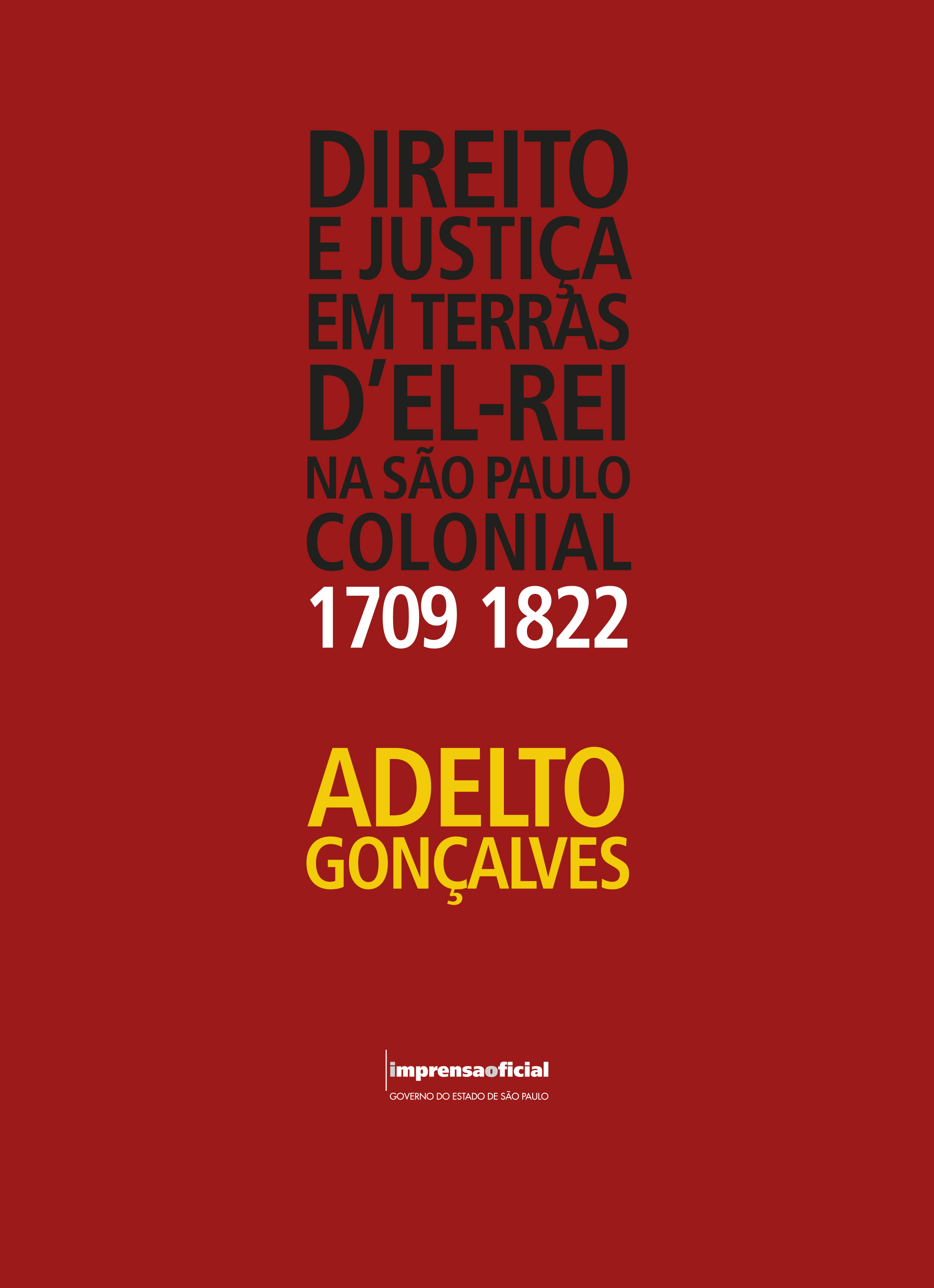 LAW AND JUSTICE IN KING LANDS IN COLONNIAL SÃO PAULO: 1709-1822