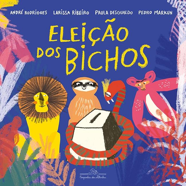 Com três meses de publicação, livro infantil da Companhia das Letras tem direitos vendidos para oito países